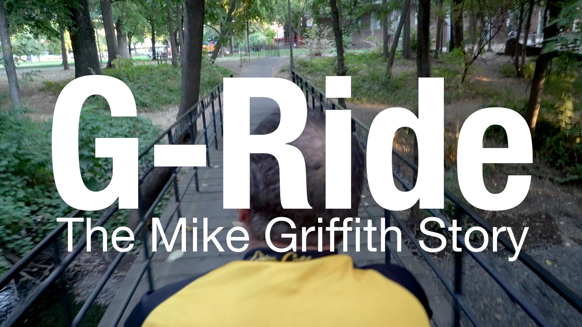 G-Ride: The Mike Griffith Story