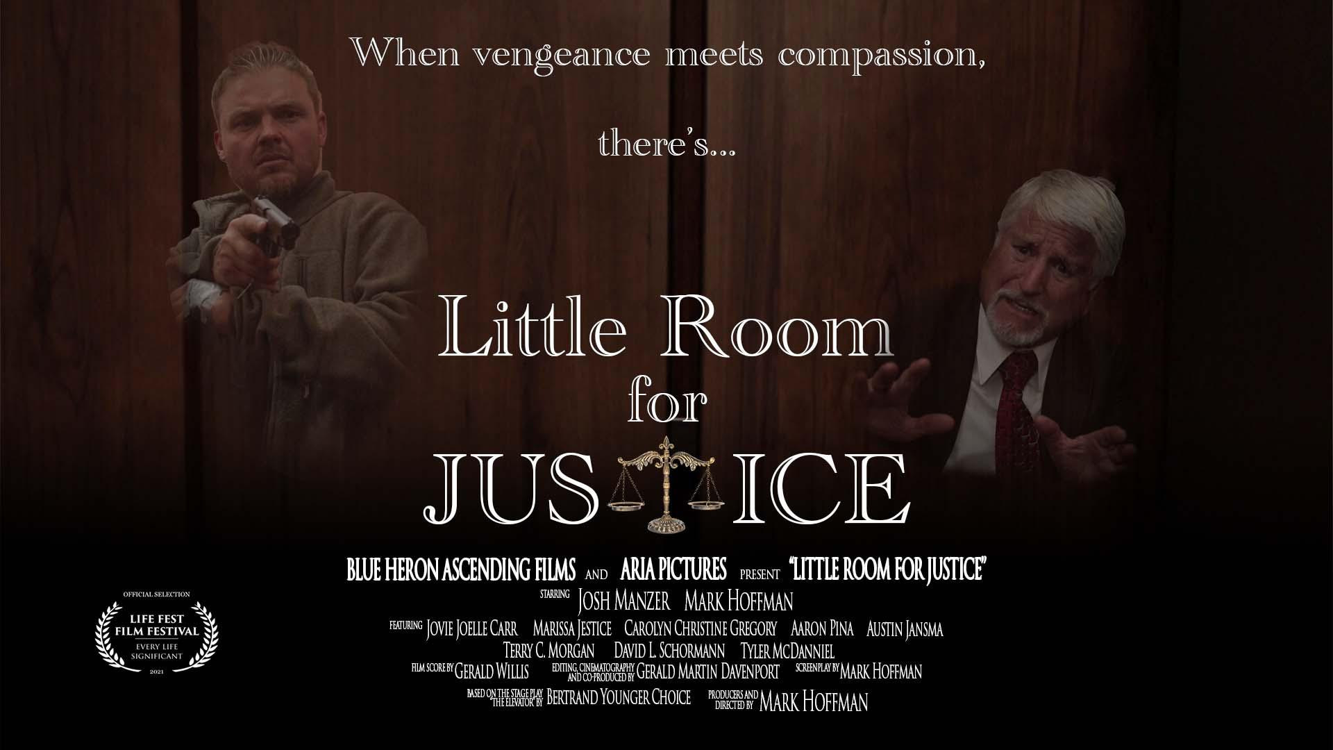 Little Room for Justice