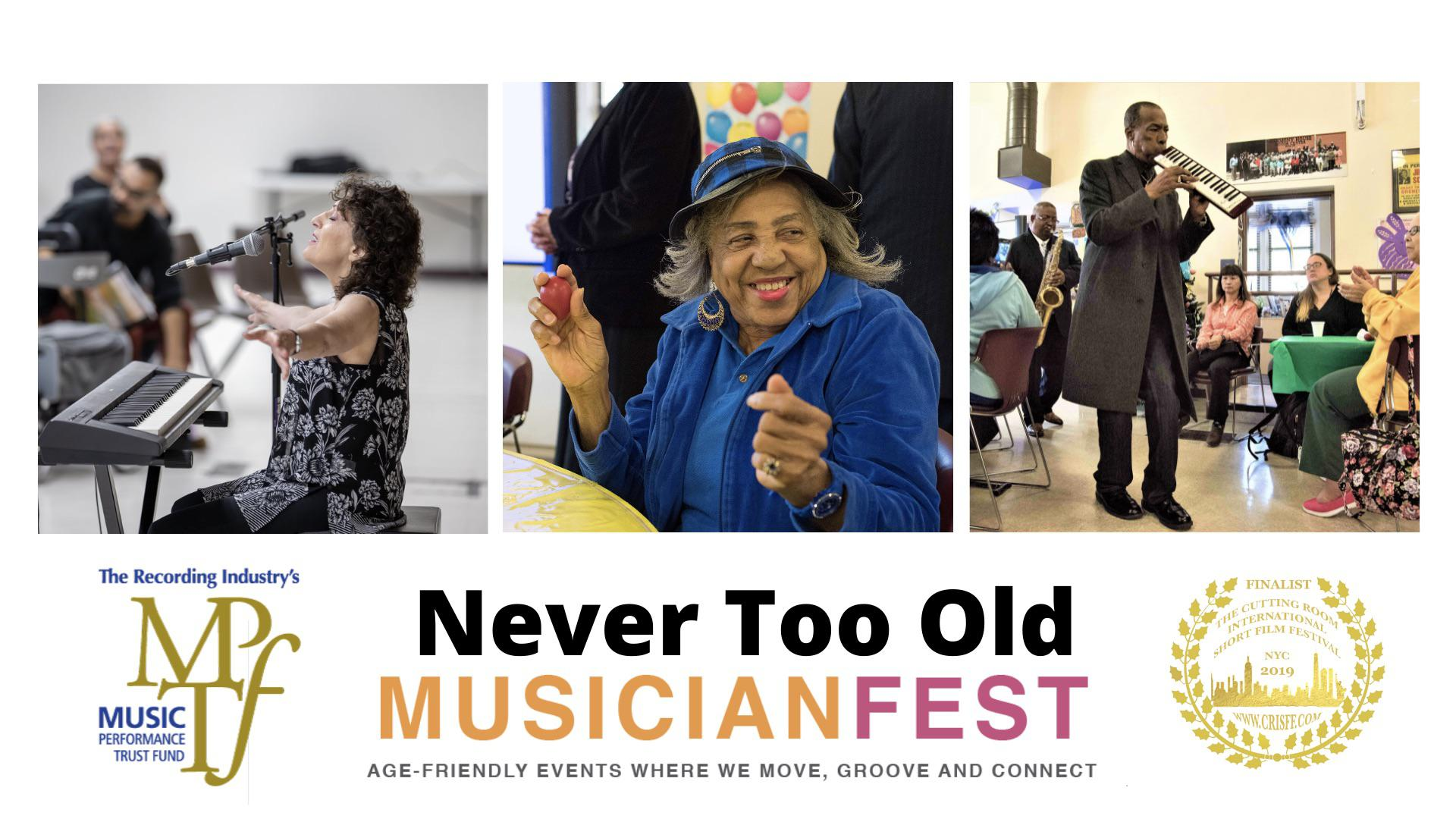 MusicianFest - Never Too Old